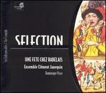 Une fête Chez Rabelais - Andrea Perugi (organ); Andrea Perugi (viol); Ensemble Clément Janequin; Eric Bellocq (organ); Eric Bellocq (lute);...