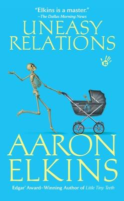Uneasy Relations - Elkins, Aaron