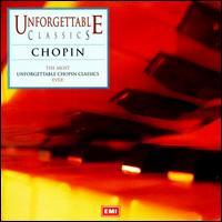 Unforgettable Classics: Chopin - Andrea Lucchesini (piano); Andrei Gavrilov (piano); Daniel Adni (piano); Dmitri Alexeev (piano); Garrick Ohlsson (piano);...