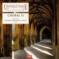 Unforgettable Classics: Choral, Vol. 2 - Barbara Hendricks (soprano); Crispian Steele-Perkins (trumpet); Erik Lundkvist (organ); Gloria Banditelli (contralto);...