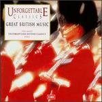Unforgettable Classics: Great British Music