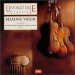 Unforgettable Classics: Relaxing Violin