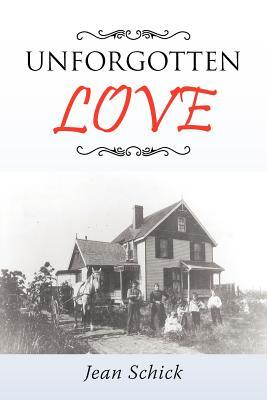 Unforgotten Love - Schick, Jean