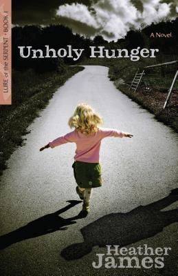 Unholy Hunger - James, Heather