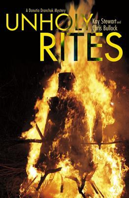 Unholy Rites - Stewart, Kay, and Bullock, Chris