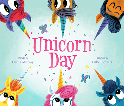 Unicorn Day - Murray, Diana, and Willing, Stephanie (Narrator)