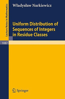Uniform Distribution of Sequences of Integers in Residue Classes - Narkiewicz, W