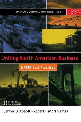 Uniting North American Business - Moran, Robert T.