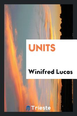 Units - Lucas, Winifred