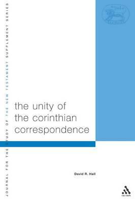 Unity of Corinthian Correspondence - Hall, David R