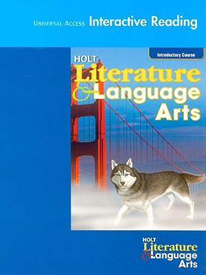 Universal Access Interactive Reading Holt Literature & Language Arts, Introductory Course - Holt Rinehart & Winston (Creator)