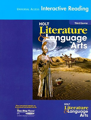 Universal Access Interactive Reading Holt Literature & Language Arts, Thrid Course - Holt Rinehart & Winston (Creator)