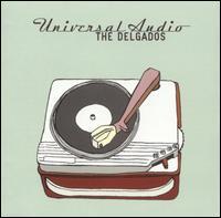 Universal Audio - The Delgados