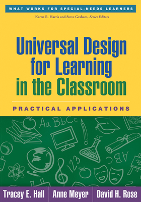 Universal Design for Learning in the Classroom: Practical Applications - Hall, Tracey E, PhD (Editor)