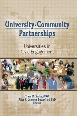 University-Community Partnerships: Universities in Civic Engagement - Soska, Tracy (Editor)