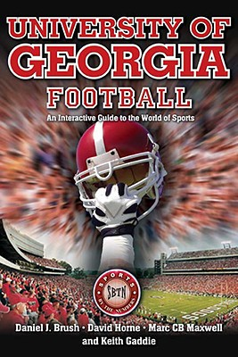 University of Georgia Football: An Interactive Guide to the World of Sports - Brush, Daniel J