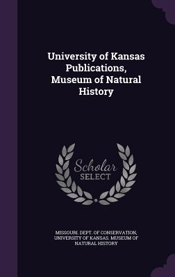 University of Kansas Publications, Museum of Natural History - Missouri Dept of Conservation (Creator), and University of Kansas Museum of Natural (Creator)