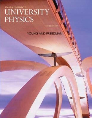 University Physics - Young, Hugh D., and Freedman, Roger A.
