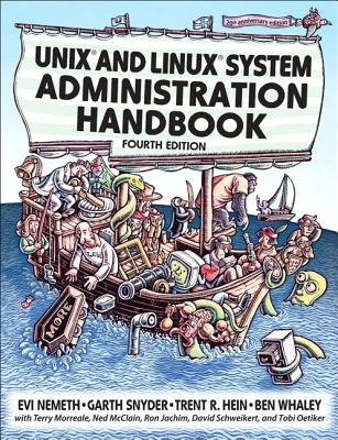 Unix and Linux System Administration Handbook - Nemeth, Evi, and Snyder, Garth, and Hein, Trent R