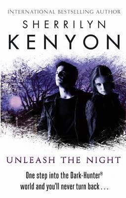 Unleash the Night - Kenyon, Sherrilyn