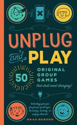 Unplug and Play - Berger, Brad