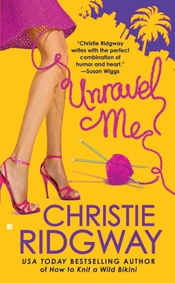 Unravel Me - Ridgway, Christie