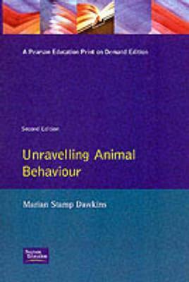 Unravelling Animal Behaviour - Dawkins, Marian Stamp