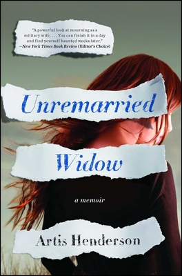 Unremarried Widow: A Memoir - Henderson, Artis