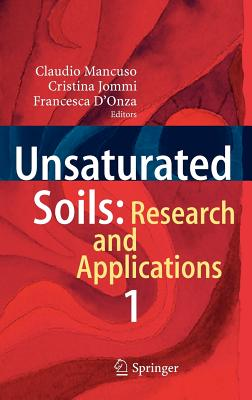 Unsaturated Soils: Volume 1: Research and Applications - Mancuso, Claudio (Editor), and Jommi, Cristina (Editor), and D'Onza, Francesca (Editor)
