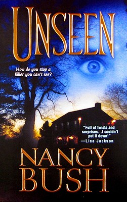 Unseen - Bush, Nancy