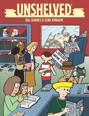 Unshelved - Ambaum, Gene, and Barnes, Bill