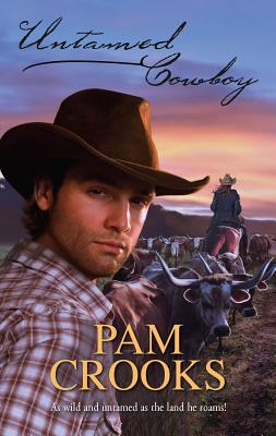 Untamed Cowboy - Crooks, Pam