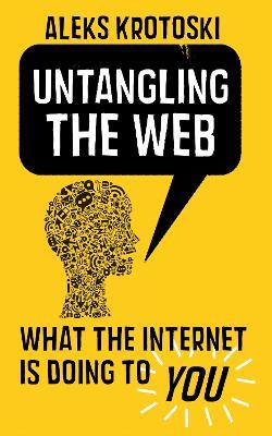 Untangling the Web - Krotoski, Aleks
