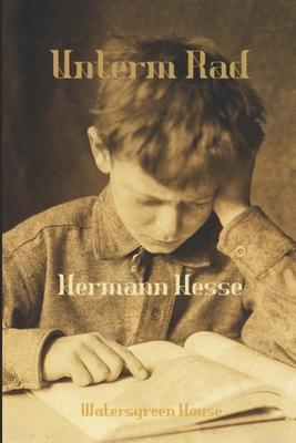 Unterm Rad - Hesse, Hermann
