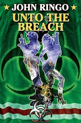 Unto the Breach - Ringo, John
