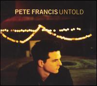 Untold - Pete Francis