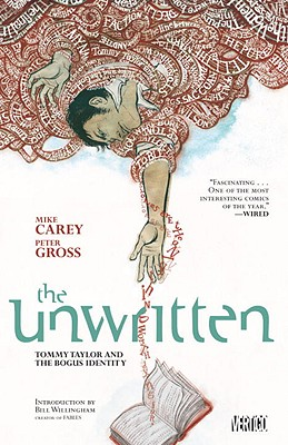 Unwritten Vol. 1: Tommy Taylor and the Bogus Identity - Carey, Mike