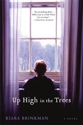 Up High in the Trees - Brinkman, Kiara