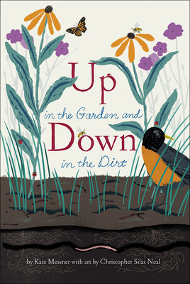Up in the Garden and Down in the Dirt - Messner, Kate