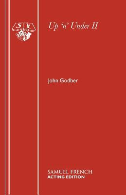Up 'n' Under II - Godber, John