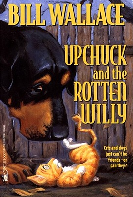 Upchuck and the Rotten Willy - Wallace, Bill