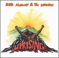 Uprising [Bonus Tracks] - Bob Marley & the Wailers