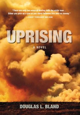 Uprising - Bland, Douglas L
