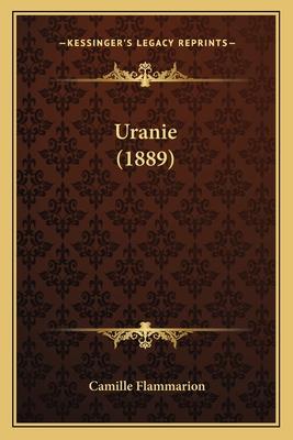 Uranie (1889) Uranie (1889) - Flammarion, Camille