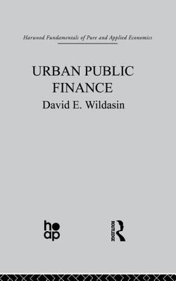 Urban Public Finance - Wildasin, David E.