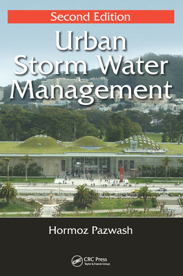 Urban Storm Water Management, Second Edition - Pazwash, Hormoz
