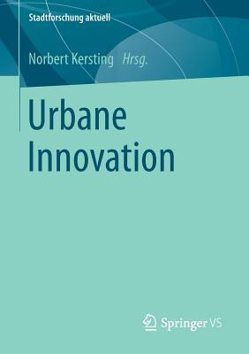 Urbane Innovation - Kersting, Norbert (Editor)