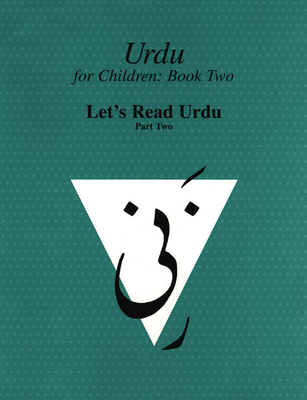 Urdu for Children, Book II, Let's Read Urdu, Part Two: Let's Read Urdu, Part II - Alvi, Sajida