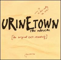 Urinetown: The Musical [Original Cast Recording] -