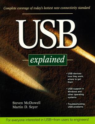USB Explained - McDowell, Steve, and Seyer, Martin D.